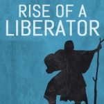 rise of a liberator